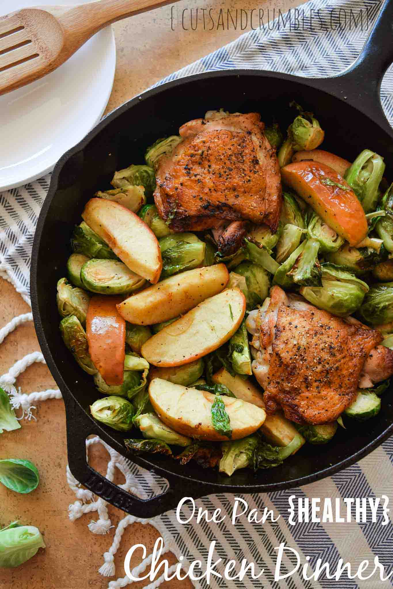 one pan healthy chicken dinner