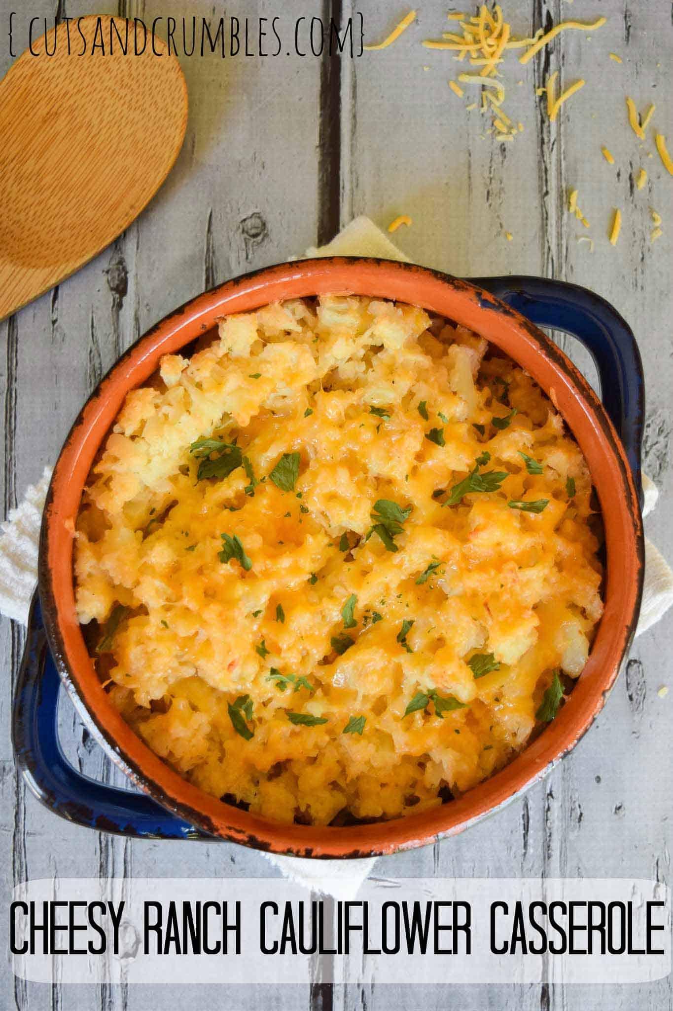 Cheesy Ranch Cauliflower Casserole
