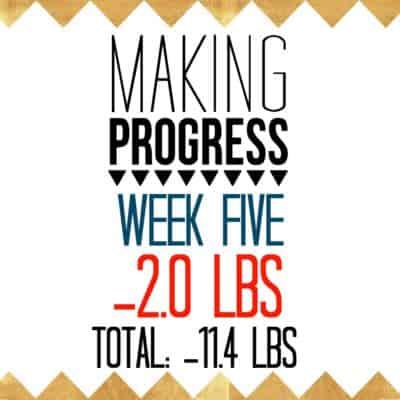 Week 5 Recap: -2.0 pounds