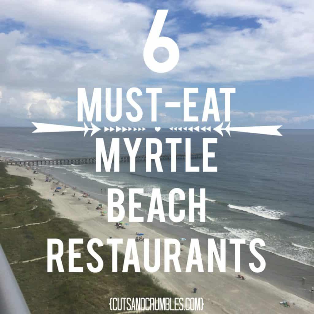 6 must eat myrtle beach restaurants title image