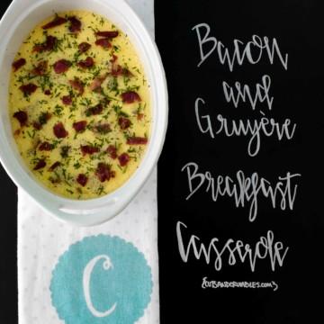 Bacon and Gruyere Breakfast Casserole
