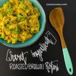 Secret Ingredient Roasted Broccoli Rotini