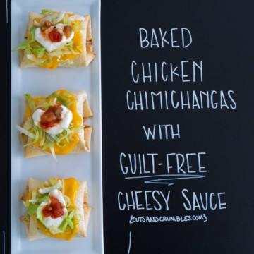 Baked Chimichangas with Guilt-Free Cheesy Sauce