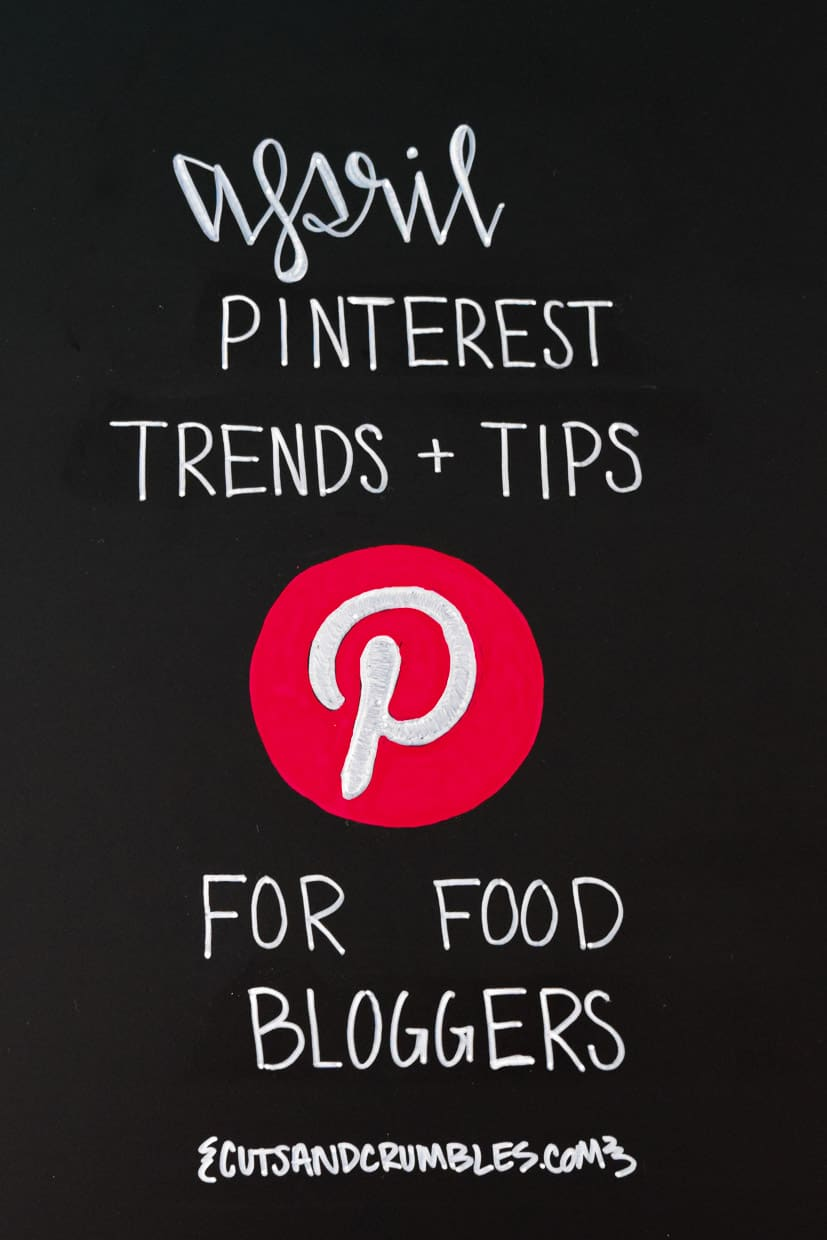 April Pinterest Trends and Tips for Food Bloggers