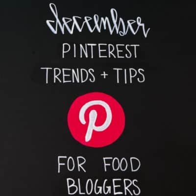 December Pinterest Trends and Tips for Food Bloggers
