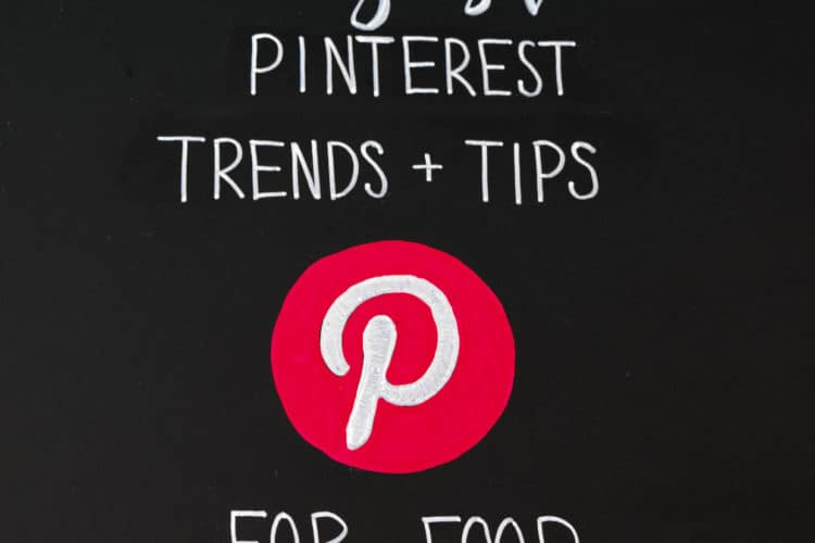 Pinterest Monthly Trends and Tips for Food Bloggers Square-8